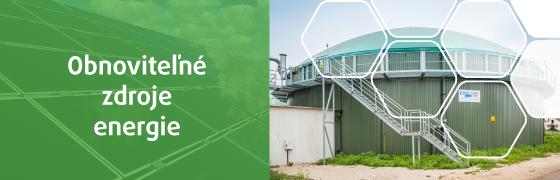 Obnoviteľné zdroje - bioplynové stanice a fotovoltické elektrárne